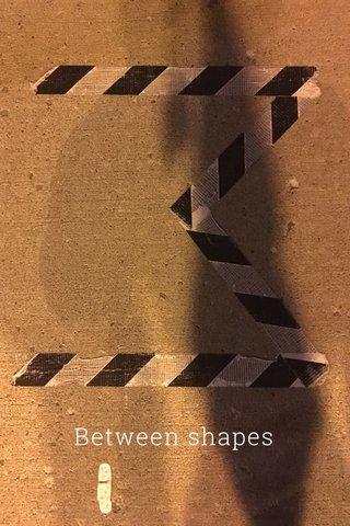 Between shapes