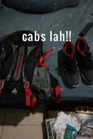 cabs lah!!
