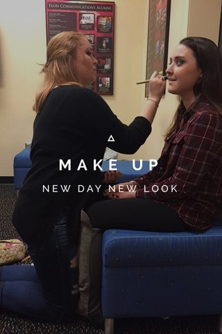 MAKE UP NEW DAY NEW LOOK