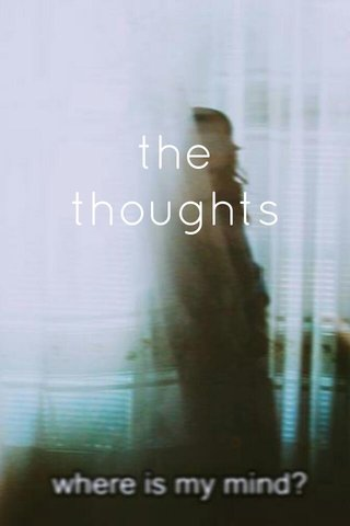 the thoughts