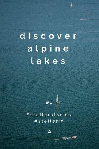 discover alpine lakes #1 #stellerstories #stellerid