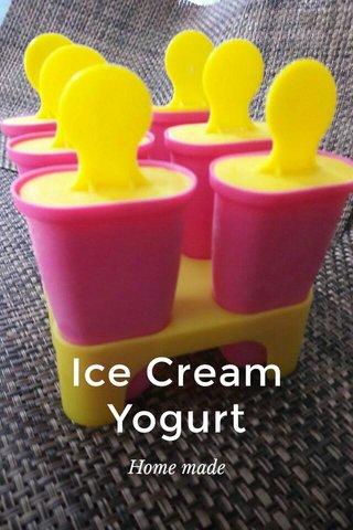 Ice Cream Yogurt Home made