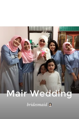 Mair Wedding bridesmaid 👰🏻