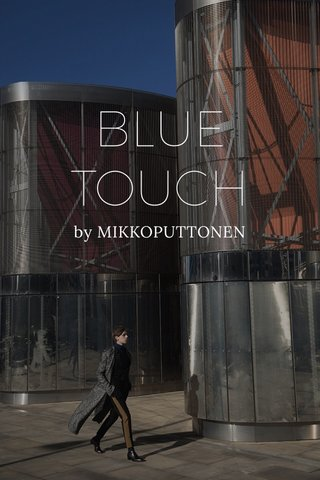 BLUE TOUCH by MIKKOPUTTONEN