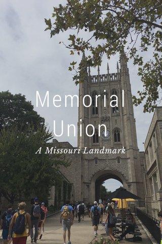 Memorial Union A Missouri Landmark