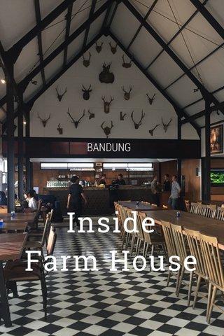 Inside Farm House BANDUNG