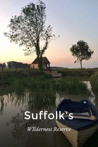 Suffolk's WIlderness Reserve