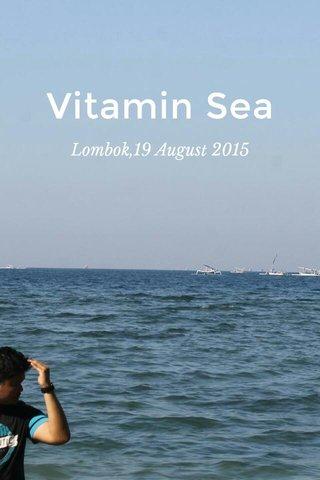 Vitamin Sea Lombok,19 August 2015