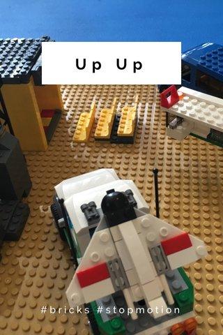 Up Up #bricks #stopmotion