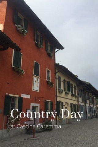 Country Day at Cascina Caremma