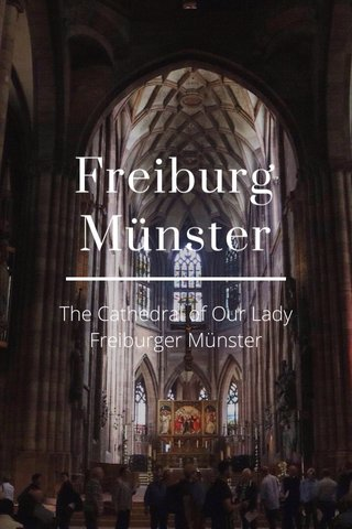 Freiburg Münster The Cathedral of Our Lady Freiburger Münster