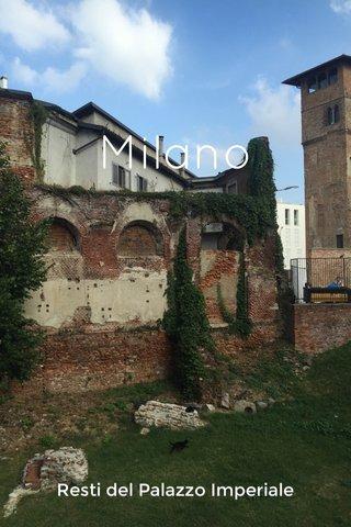 Milano Resti del Palazzo Imperiale