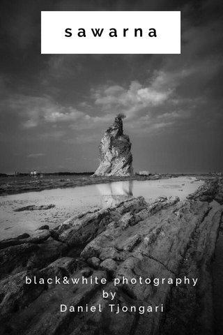 sawarna black&white photography by Daniel Tjongari