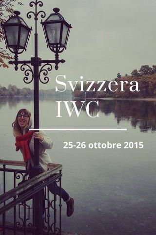 Svizzera IWC 25-26 ottobre 2015