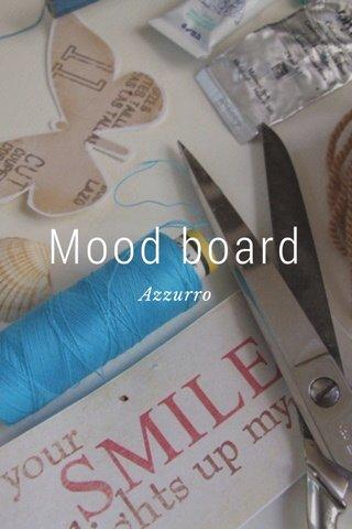 Mood board Azzurro
