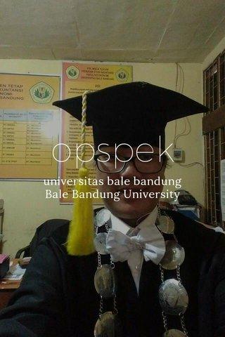 opspek universitas bale bandung Bale Bandung University