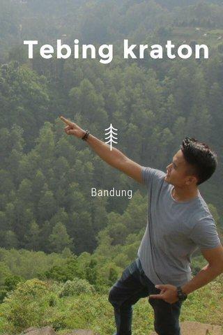 Tebing kraton Bandung