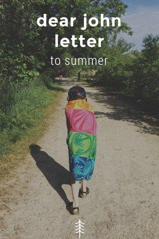 dear john letter to summer