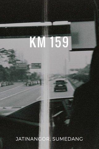 KM 159 JATINANGOR, SUMEDANG