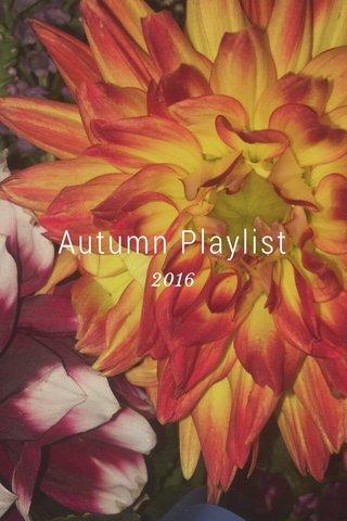 Autumn Playlist 2016