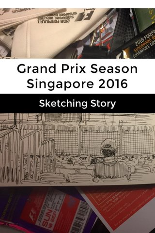 Grand Prix Season Singapore 2016 Sketching Story