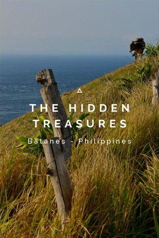 THE HIDDEN TREASURES Batanes - Philippines