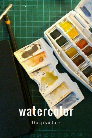 watercolor the practice