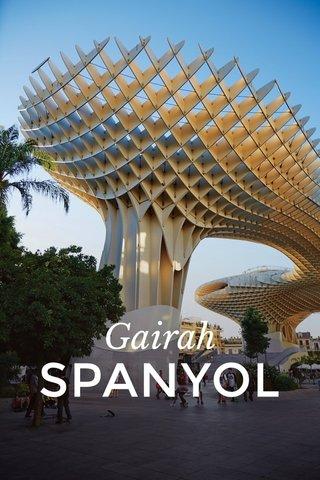 SPANYOL Gairah