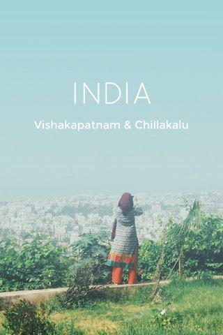 INDIA Vishakapatnam & Chillakalu