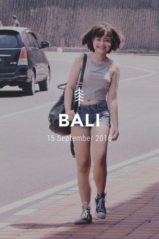 BALI 15 September 2016