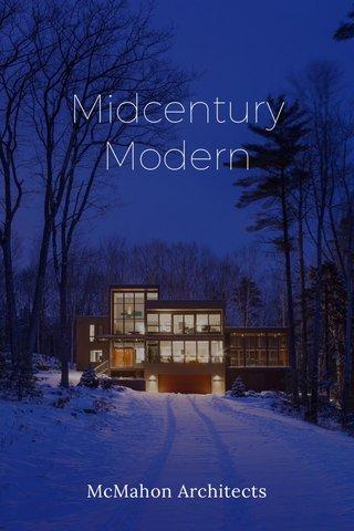Midcentury Modern McMahon Architects