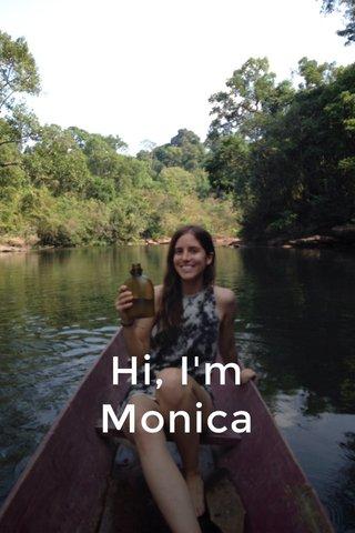 Hi, I'm Monica