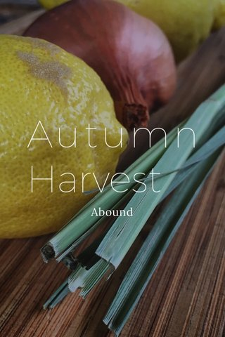 Autumn Harvest Abound
