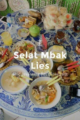 Selat Mbak Lies Chic Javanesse Rest(Town)rant