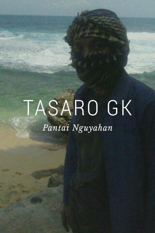TASARO GK Pantai Nguyahan