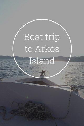 Boat trip to Arkos Island