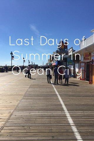 Last Days of Summer in Ocean City