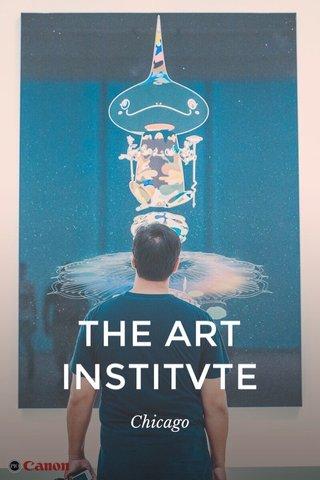 THE ART INSTITVTE Chicago