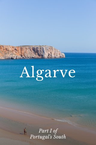 Algarve Part I of Portugal's South