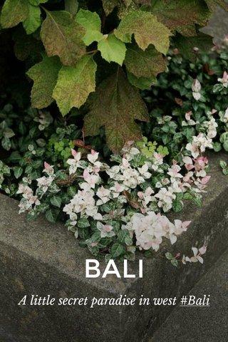 BALI A little secret paradise in west #Bali