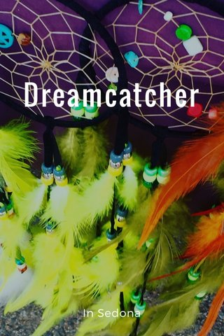 Dreamcatcher In Sedona