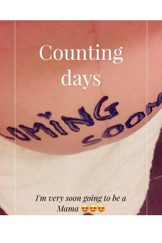 Counting days I'm very soon going to be a Mama 😍😍😍