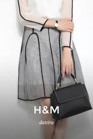 H&M davira