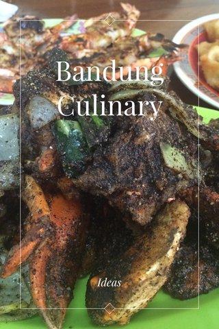Bandung Culinary Ideas