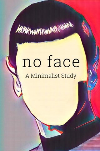 no face A Minimalist Study