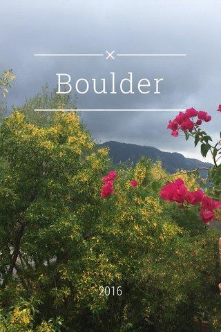 Boulder 2016