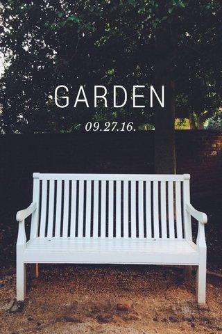 GARDEN 09.27.16.
