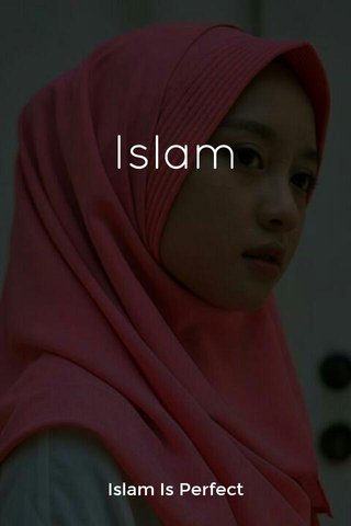 Islam Islam Is Perfect