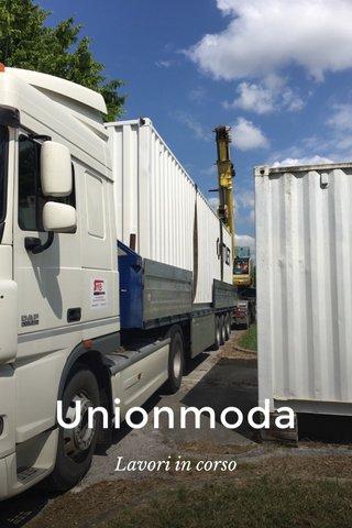 Unionmoda Lavori in corso