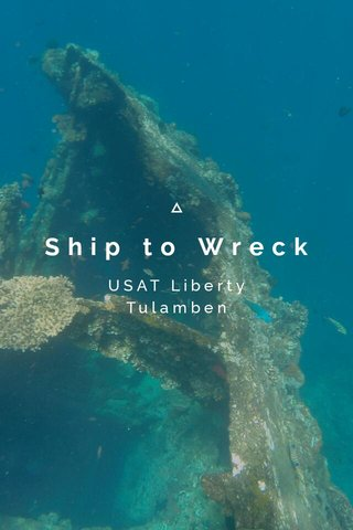 Ship to Wreck USAT Liberty Tulamben